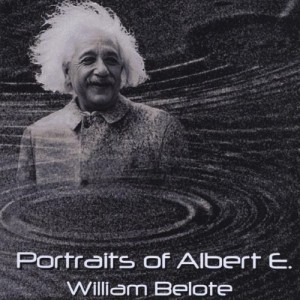 William Belote: Portraits of Albert E.